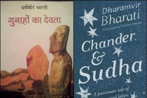 The issues that Dharamvir Bharati tackled in Gunahon Ka Devta – caste, class, love, sex, duty – remain as urgent and relevant even today.