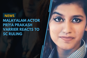 Malayalam actor Priya Prakash Varrier reacts to SC ruling