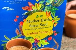 Mother Earth, Sister Seed is a book that travels through India's farmlands.