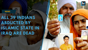 All 39 Indian men abducted by Islamic State in Iraq in 2014 are dead,...