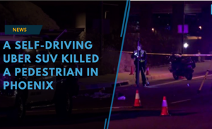 A self-driving Uber SUV struck and killed a pedestrian in suburban...