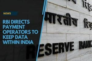 RBI has asked payment system operators to keep payment systems...