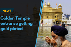 The entrance of the Golden Temple in Amritsar is getting gold plated....