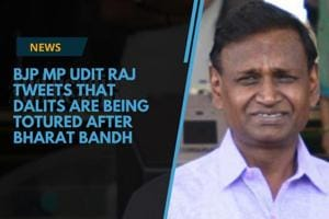 Udit Raj, a Dalit MP from North-west Delhi, tweeted that Dalits are...