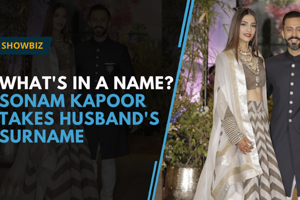 What's in a (sur)name? Sonam Kapoor changes name to Sonam Kapoor Ahuja