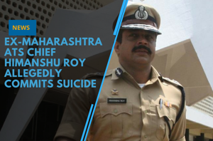 Ex-Maharashtra ATS chief Himanshu Roy allegedly commits suicide with service...