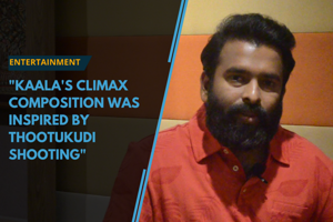 Kaala's climax composition was inspired by Thootukudi shooting: Santosh...