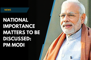 PM Modi: Many important decisions in nation's interest to be taken up in...