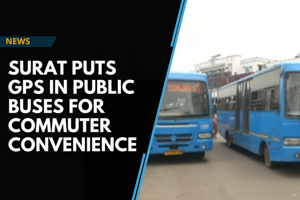 Watch: Surat installs GPS in public buses to ease travel for commuters