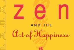 Book cover of Zen and the Art of Happiness