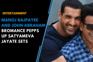 Manoj Bajpayee and John Abraham bromance pepps up Satyameva Jayate sets
