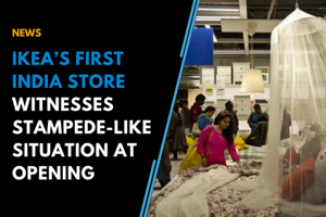 Ikea's first India store witnesses stampede-like situation at opening