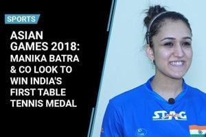 Asian Games 2018: Manika Batra prepares to win India's first table tennis...