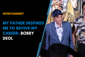 My father inspired me to revive my career, says Bobby Deol
