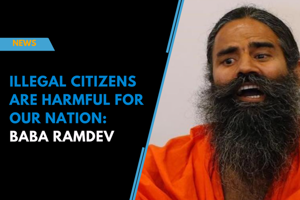 Illegal citizens are harmful for our nation: Baba Ramdev