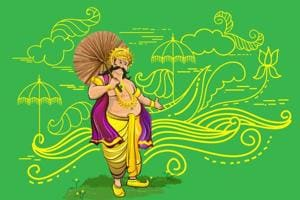 Onam is the festival for welcoming the demon king Mahabali. Though a demon, he was said to be kind hearted.