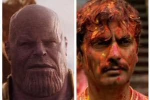 Thanos was played by Josh Brolin in Avengers: Infinity War, Ganesh Gaitonde was played by Nawazuddin Siddiqui in Sacred Games.