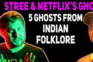 Stree & Netflix's Ghoul 5 Ghosts From Indian Folklore