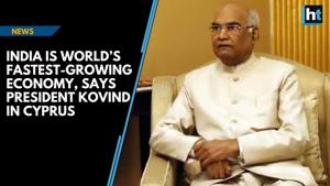 India is world's fastest-growing economy, says President Kovind in Cypr...