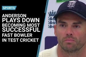 Anderson plays down becoming most successful fast bowler in Test cricket