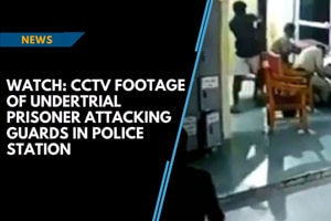 Watch: CCTV footage of undertrial prisoner attacking guards in police s...