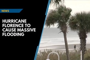 Hurricane Florence to cause massive flooding in US