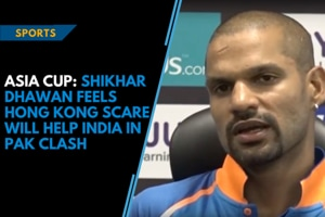 Asia Cup: Shikhar Dhawan feels Hong Kong scare will help India in Pak c...