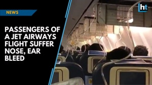 Passengers of a Jet Airways flight suffer nose, ear bleed as crew forgets...