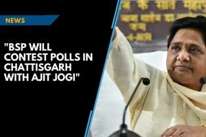 BSPwill fight the Chattisgarh polls with Ajit Jogi:Mayawati