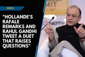 Hollande's remark and Rahul's tweet a duet that raise questions: Arun J...