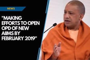 Making efforts to open OPD section in AIIMS by January or February 2019:...