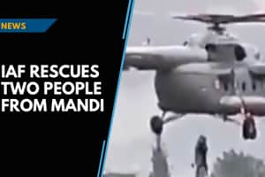 Watch: IAF rescues two people stranded in Mandi during floods
