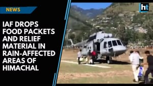 IAF drops food and relief material in rain-affected areas of Himachal