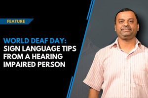 World Deaf Day: Sign language tips from a hearing impaired person
