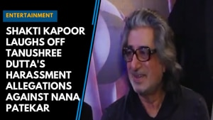 Shakti Kapoor laughs off Tanushree Dutta's harassment allegations against...