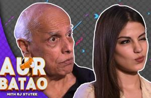 Mahesh Bhatt, Rhea Chakraborty on #MeToo, Bollywood & Jalebi