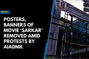 Posters, banners of movie 'Sarkar' removed amid protests by AIADMK