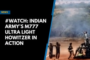 #Watch: Indian Army's M777 Ultra Light Howitzer in action