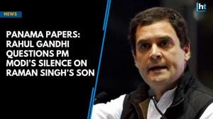 Panama Papers: Rahul questions PM Modi's silence on Raman Singh's son