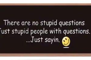 To explain stupidity. I don't think it's scientifically possible that we are born with an in-built idiotic gene, so it has to be something we acquire.