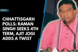 Chhattisgarh Polls: Raman Singh seeks 4th term, Ajit Jogi adds a twist