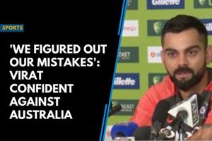 'We figured out our mistakes': Virat confident against Australia
