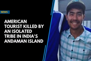 American tourist killed by an isolated tribe in India's Andaman Island