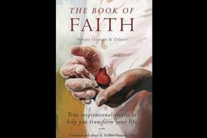 The Book of Faith is an anthology of true stories, edited by Vrinda Om.