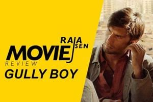 Raja Sen's movie review of Gully Boy