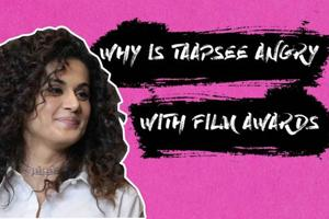 Taapsee Pannu is angry with film awards