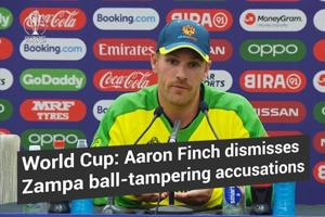 World Cup | Aaron Finch dismisses Zampa ball-tampering accusations