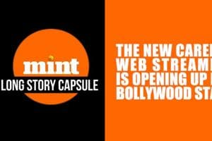 Long Story Capsule | Web streaming and the new careers for Bollywood st...