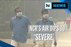 Air quality deteriorates in NCR, dips into 'severe' zone