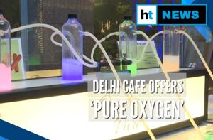 Amid pollution woes, Delhi cafe offers pure oxygen to its customers